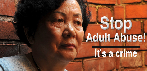 Stop Adult Abuse: It's a Crime