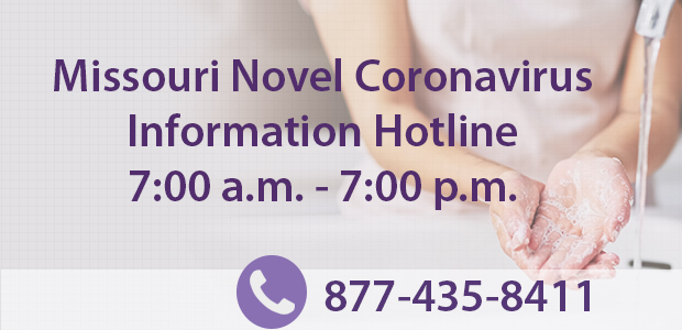 New hours Missouri COVID-19 hotline 7am - 7 pm