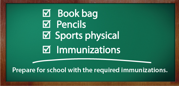 Prepare for school with the required immunizations.