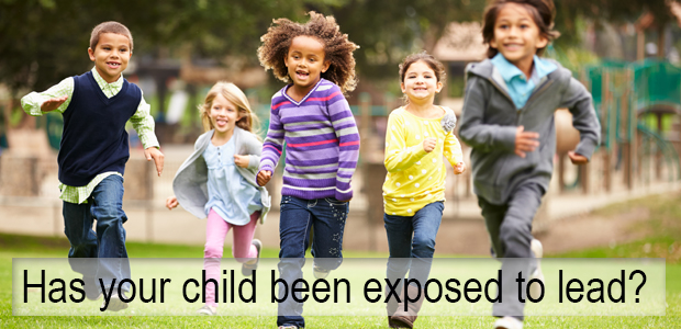 Has Your Child Been Exposed to Lead