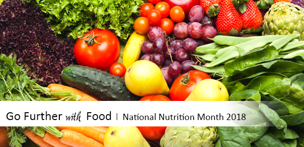go further with food - national nutrition month 2018