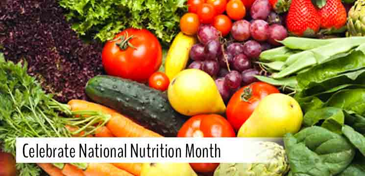 Celebrate National Nutrition Month