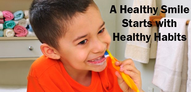 A Healthy Smile Starts with Healthy Habits