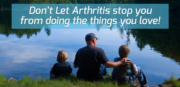 don't let arthritis stop you from doing the things you love