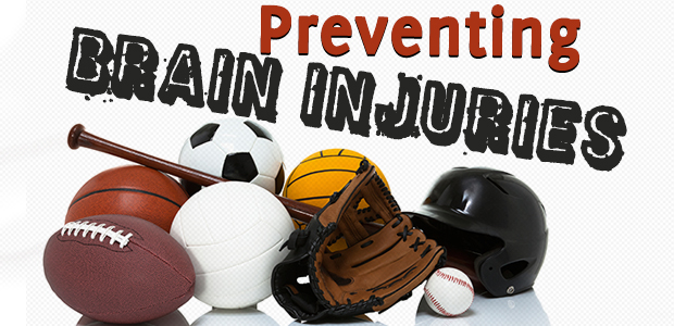 Preventing Brain Injuries