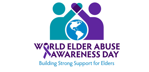World Elder Abuse Awareness Day Building Strong Support for Elders