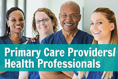 Primary Care Providers/Health Professionals