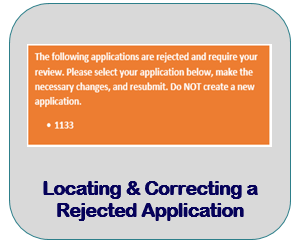 Locating & Correcting a Rejected Application
