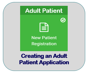Creating an Adult Patient Application