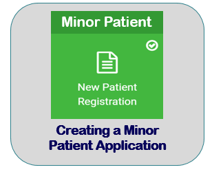 Creating a Minor Patient Application